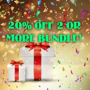 20% OFF 2 OR MORE BUNDLE!